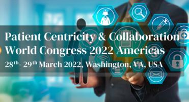 Patient Centricity & Collaboration World Congress 2022 Americas